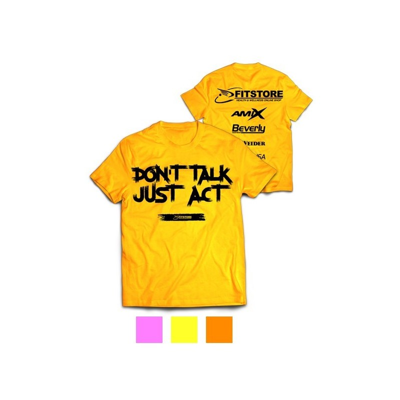 Camiseta Dont Talk Just Act