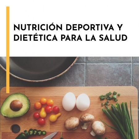 Curso Online Nutrición Deportiva y Dietética para la Salud