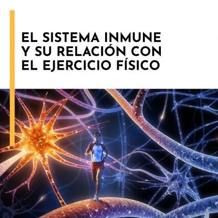 Seminario Online El Sistema Inmune y su relación con el Ejercicio Físico